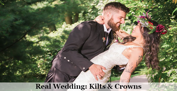Real Wedding: Kilts & Crowns
