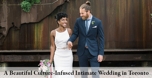 A Beautiful Culture-Infused Intimate Wedding in Toronto, Ontario
